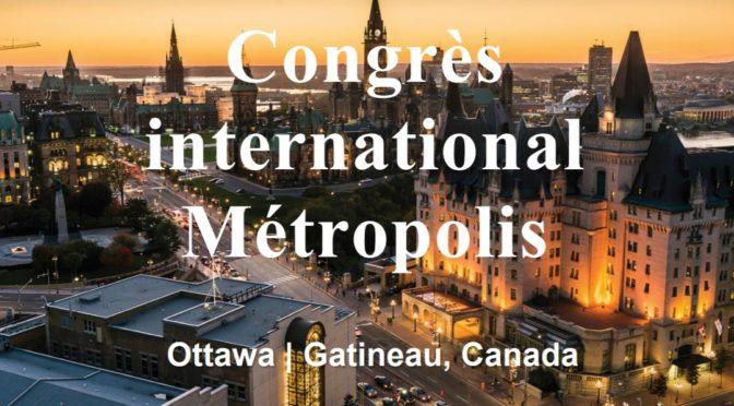 Congrès international Métropolis 2019